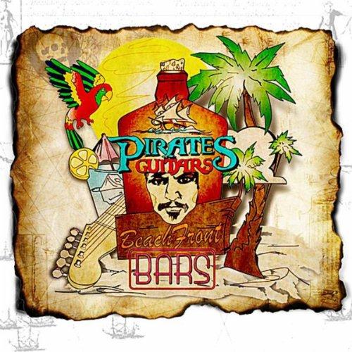 (Pirates, Guitars & Beachfront)