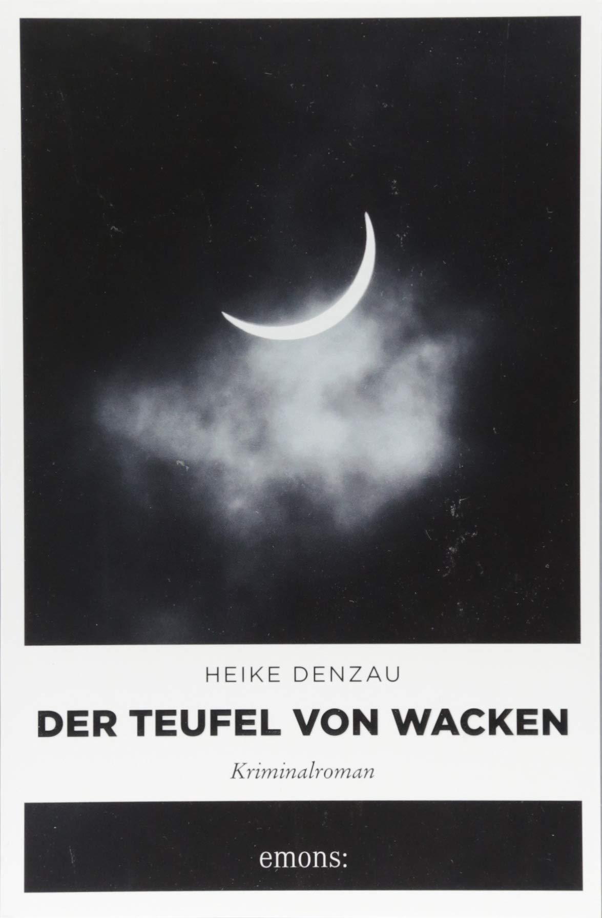 Der Teufel von Wacken: Kriminalroman