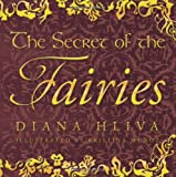 The Secret of the Fairies, Diana Hliva, 1426917805