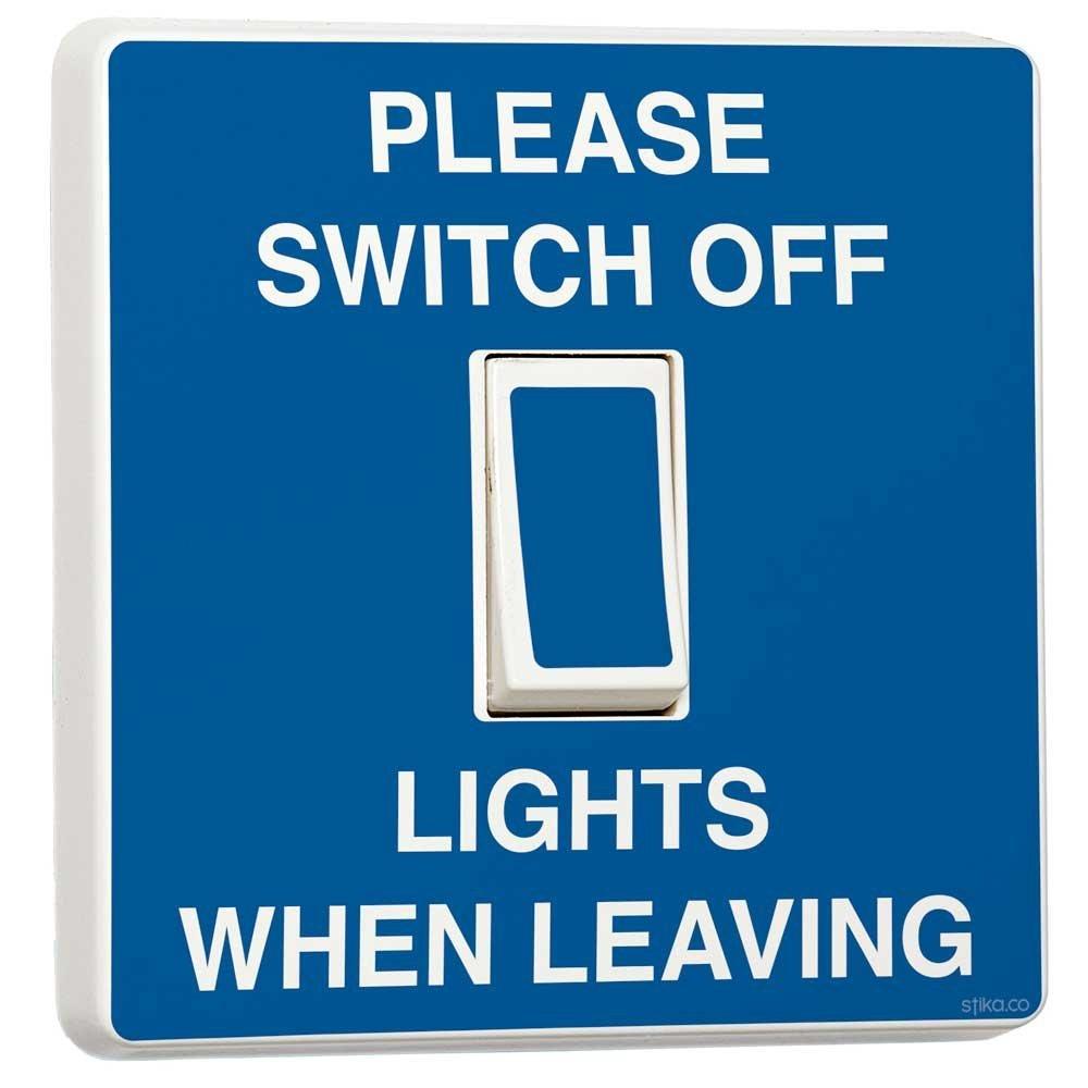 Please Switch/Turn Off Lights When Leaving Blue Light Switch Sticker ...