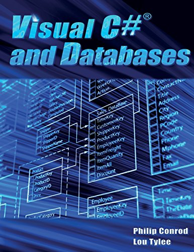 Visual C# and Databases: A Step-By-Step Database Programming Tutorial by Kidware Software