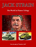 Stalin's War: Volume One: The World in Flames Trilogy (English Edition)