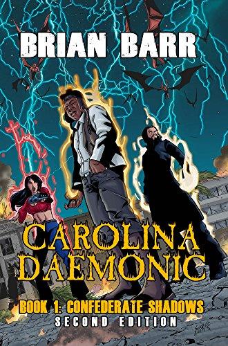 Search : Carolina Daemonic: Confederate Shadows