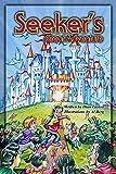 Seeker's Great Adventure: (Adventures in the Kingdom) (Volume 1)