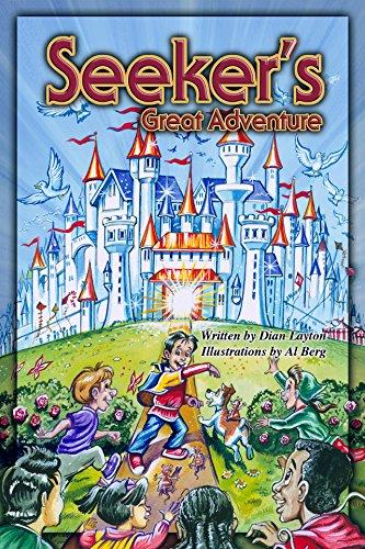 Seeker's Great Adventure: (Adventures in the Kingdom) (Volume 1) by [Layton, Dian]