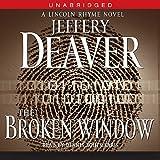 The Broken Window: A Lincoln Rhyme Novel, Book 8