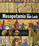 Mesopotamia and the Bible Lands, Neil Morris, 8860981573