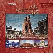 Reise durch die Weltgeschichte, 2 Jahrtausend v.Chr. (WISSEN)   Stephanie Mende