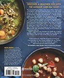 Soup Cleanse Cookbook: Embrace a Better Body and a Healthier You with the Weekly Soup Plan