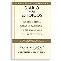 Diario para Estoicos: 366 reflexiones sobre la sabiduría, la perseverancia y el arte de vivir (Reverte-Management (REM))