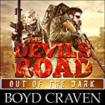 The Devil's Road: Out of the Dark: Devil Dog Book 2 | Boyd Craven III
