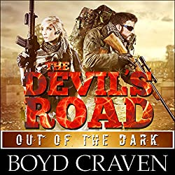 The Devil's Road: Out of the Dark