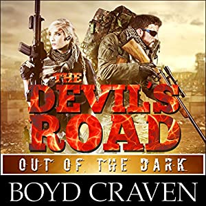 The Devil's Road: Out of the Dark Audiobook