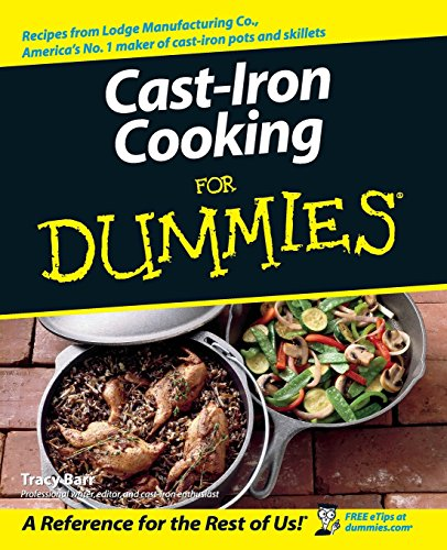 Cast Iron Cooking For Dummies by Tracy Barr