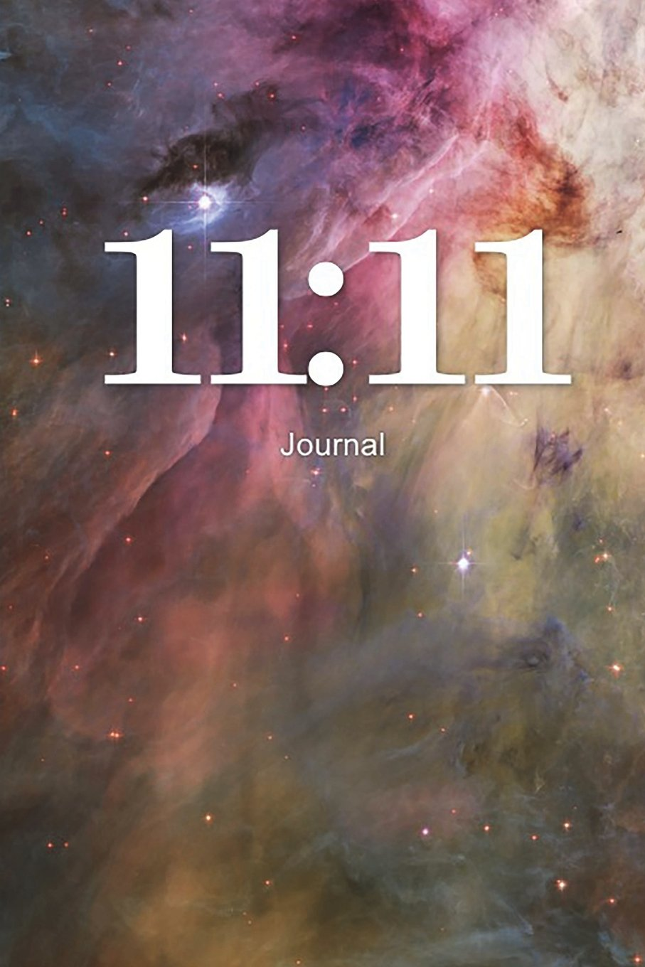 11:11 Journal: Angel Number Writing Notebook 100 Lined Pages