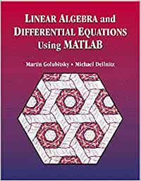 Linear Algebra and Differential Equations Using MATLAB R: Amazon ...