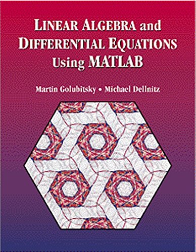 Linear Algebra and Differential Equations Using MATLAB R: Amazon.es: Dellnitz, Michael, Golubitsky, Martin: Libros en idiomas extranjeros