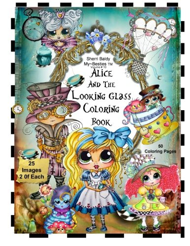 Sherri Baldy TM My-Besties TM Alice and the Looking Glass Coloring Book -