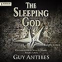 The Sleeping God: The Disinherited Prince Series, Book 4 Hörbuch von Guy Antibes Gesprochen von: Ralph Lister