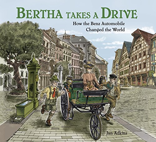 Bertha Takes A Drive  How The Benz Automobile Changed The World