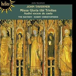 Taverner: Missa Gloria tibi Trinitas; Audivi Vocem de Coelo