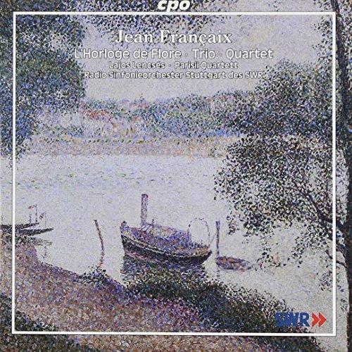 (Jean Fran??aix: L'Horloge de Flore; Trio; Quartets by J. Francaix (2006-11-21))