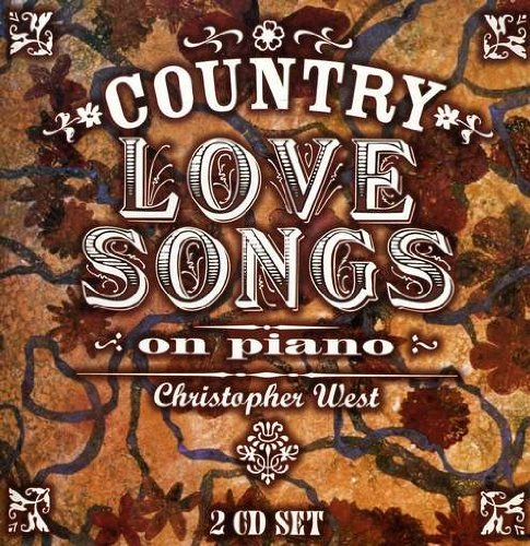 Country Love Songs: on Piano                                                                                                                                                                                                                                                    <span class=