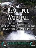 Beautiful Waterfall, Backdrop: Meditation, Sleep, Relaxation