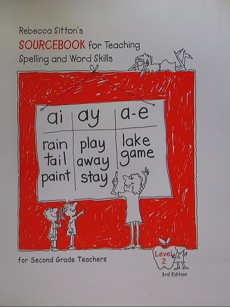 Rebecca Sitton's Sourcebook for Teaching Spelling and Word Skills. Level 2.  Third Edition. 9781886050662, 188605066x.: Amazon.com: Books