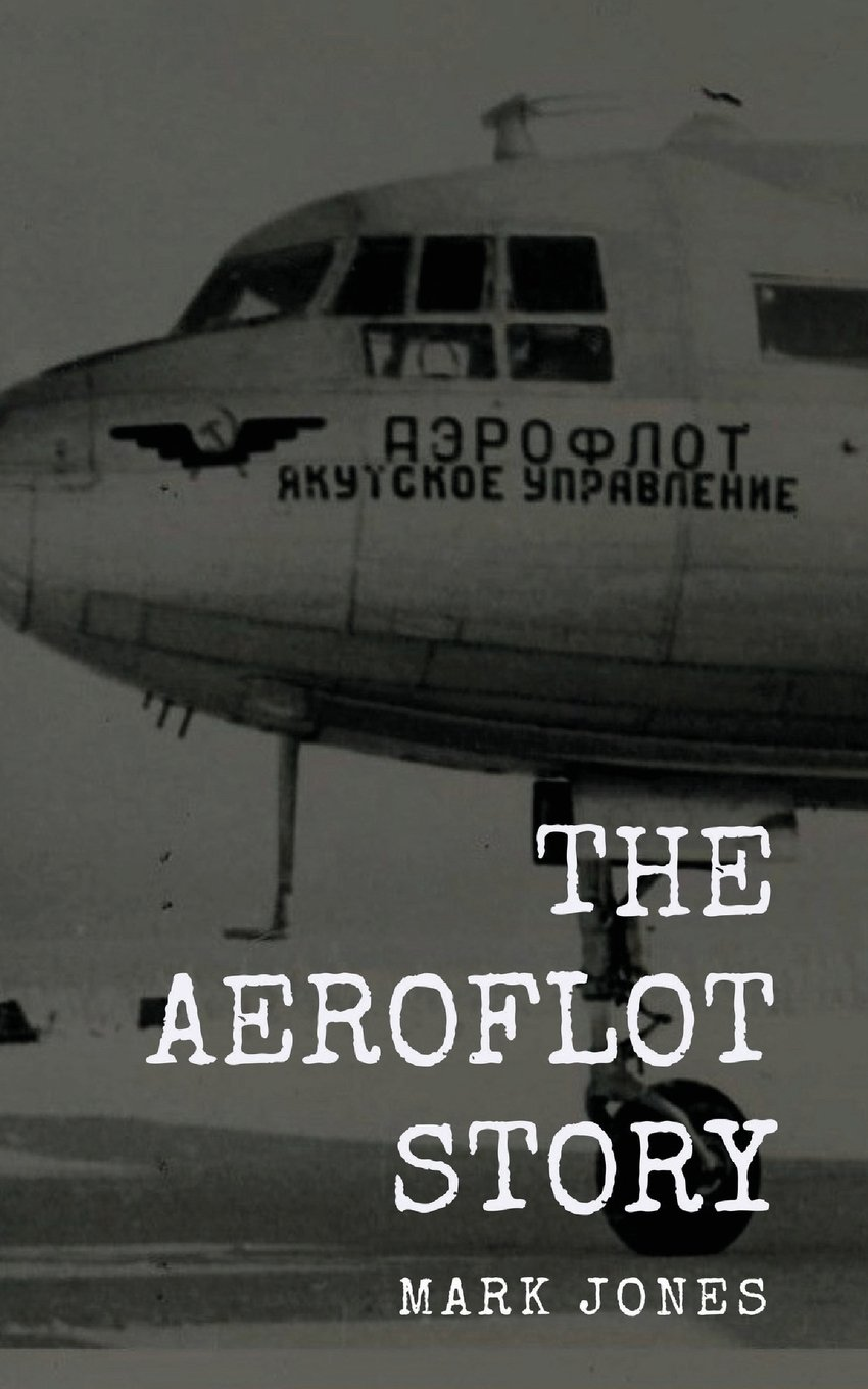 The Aeroflot Story: From Russia With Luck ebook
