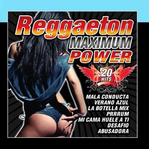 010 - Reggaeton Maximum Power By Reggaeton Latino Band - Zortam Music