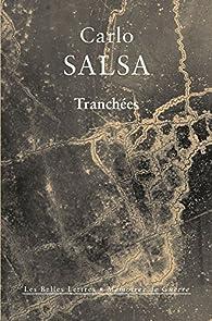 Tranchées: Confidences d'un soldat d'infanterie par Carlo Salsa