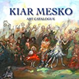 Kiar Mesko: Art Catalogue