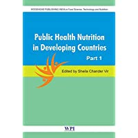 Public Health Nutrition in Developing Countries (Set of 2 Volumes) (Woodhead Publishing India in Food Science and Nutrition)