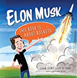 img - for Elon Musk: This Book Is about Rockets book / textbook / text book