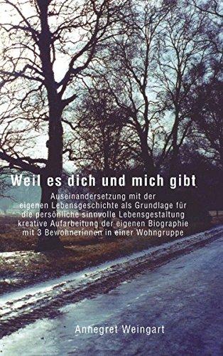 Read Online Weil Es Dich Und Mich Gibt (German Edition) pdf