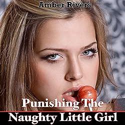 Punishing the Naughty Little Girl
