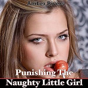 Punishing the Naughty Little Girl Audiobook