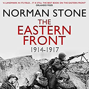 The Eastern Front 1914-1917 Hörbuch