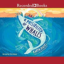 A Possibility of Whales Audiobook by Karen Rivers Narrated by Stina Nielsen