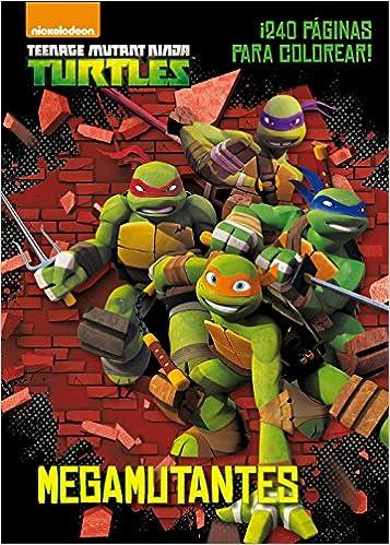 Las Tortugas Ninja. Megamutantes: Libro para colorear ...