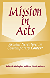 Mission in Acts:  Ancient Narratives in Contemporary Context (American Society of Missiology Ser)