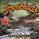 Into the Mouth of Badd(D)ness by Brown Brigade (2007-11-02)