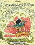 Impressions printanières – Une immersion dans la nature pour oublier le stress: Livre de coloriage pour adultes