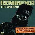Reminder [Explicit] (Remix)