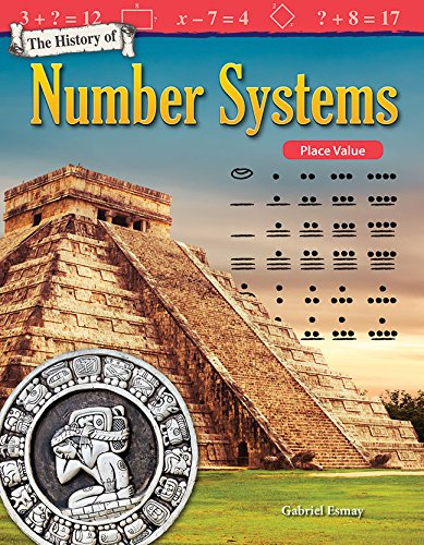 Read Online The History of Number Systems: Place Value (Mathematics Readers) ebook