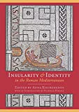 img - for Insularity and identity in the Roman Mediterranean book / textbook / text book
