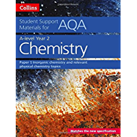 AQA A Level Chemistry Year 2 Paper 1 (Collins Student Support Materials)