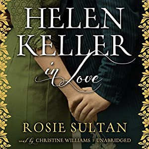 Helen Keller in Love Audiobook