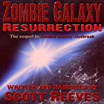 Zombie Galaxy: Resurrection | Scott Reeves